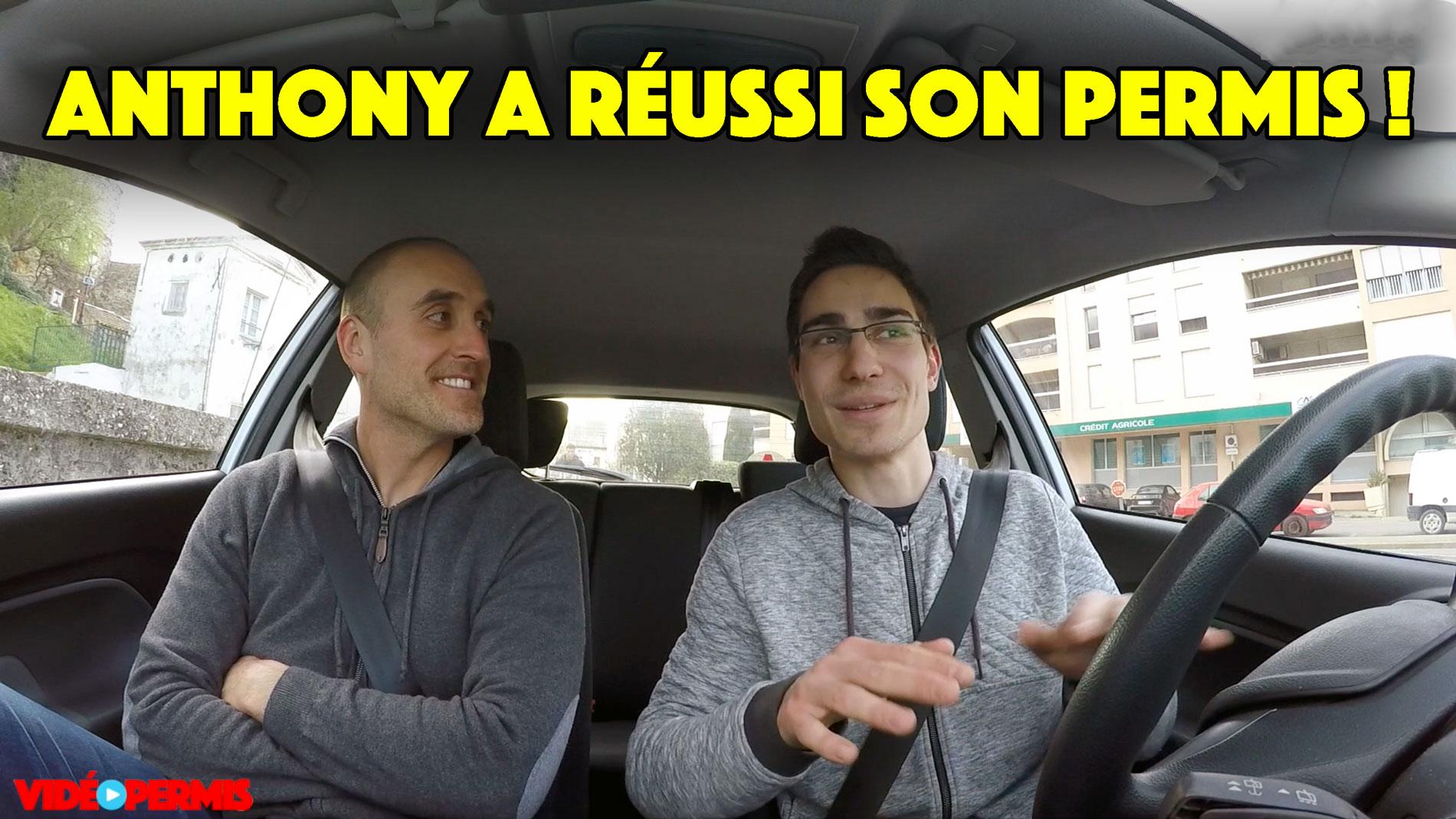 Anthony a réussi son permis de conduire